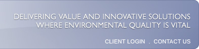 Delivering Value and Innovative Solutions Where Environmental Quality is Vital